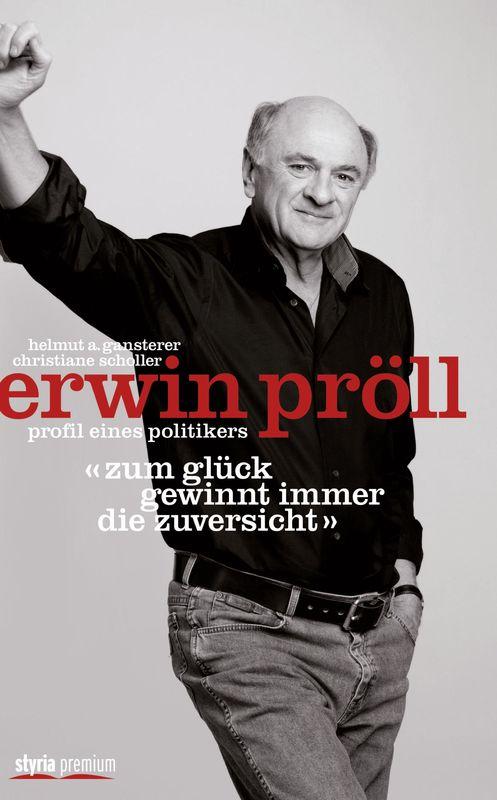 Bucheinband von 'Erwin Pröll - Profil eines Politikers'