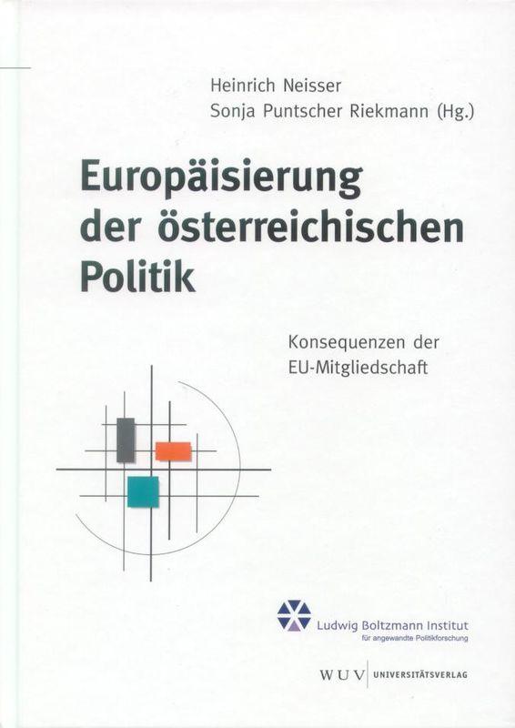 Bucheinband von 'Europäisierung der österreichischen Politik - Konsequenzen der EU-Mitgliedschaft, Band 26'