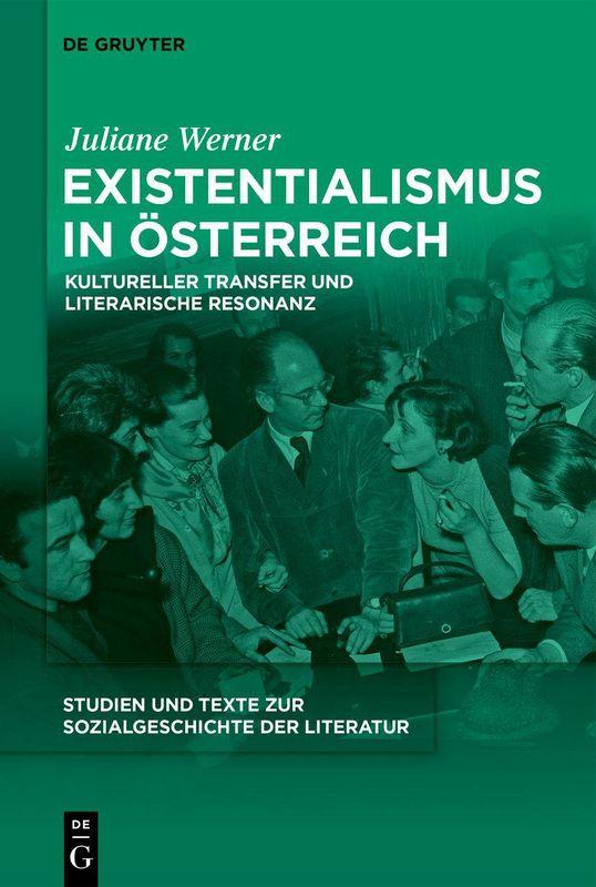 Bucheinband von 'Existentialismus in Österreich - Kultureller Transfer und literarische Resonanz'