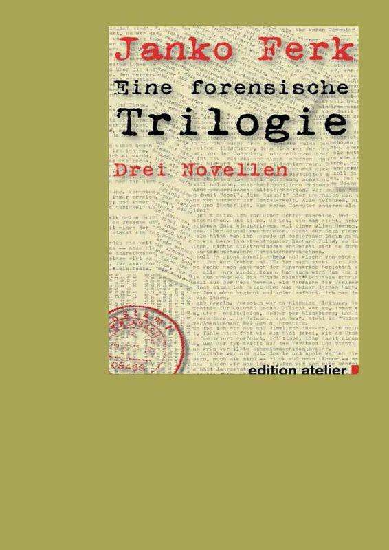 Bucheinband von Eine forensische Trilogie - Drei Novellen