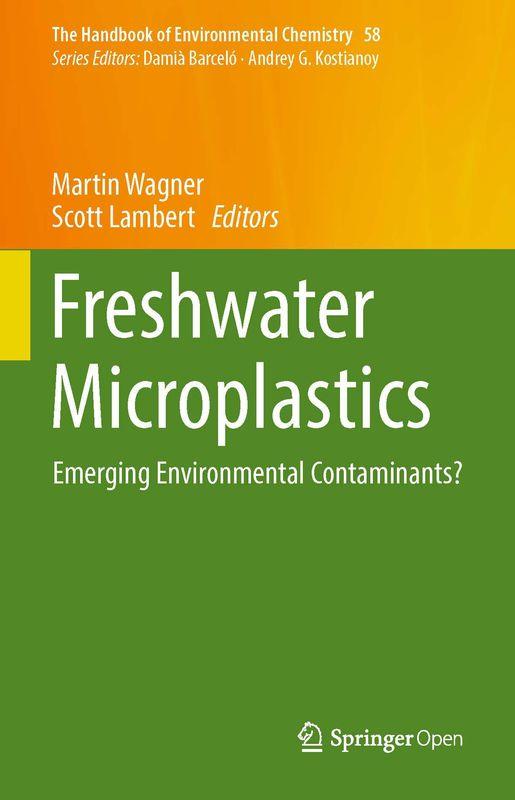 Bucheinband von 'Freshwater Microplastics - Emerging Environmental Contaminants?'