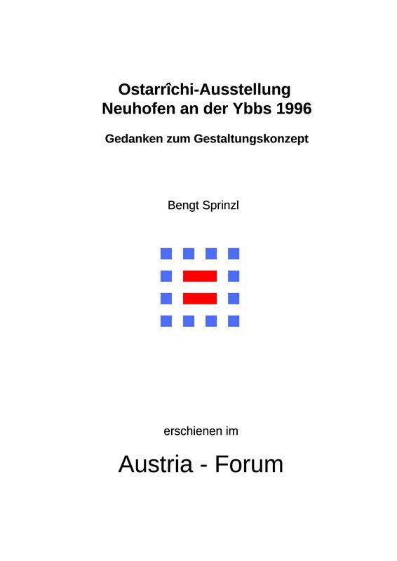 Bucheinband von 'Ostarrîchi-Ausstellung Neuhofen an der Ybbs 1996 - Gedanken zum Gestaltungskonzept'