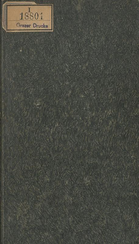 Bucheinband von 'Gemeinfaßliche Darstellung der Stabeisen u. Stahlbereitung in Frischherden - in den Ländern des Vereins zur Beförderung und Unterstütztung der Industrie und Gewerbe in Innerösterreich, dem Lande ob der Enns und Salzburg'