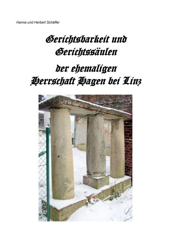 Bucheinband von 'Gerichtsbarkeit und Gerichtssäulen der ehemaligen Herrschaft Hagen bei Linz'