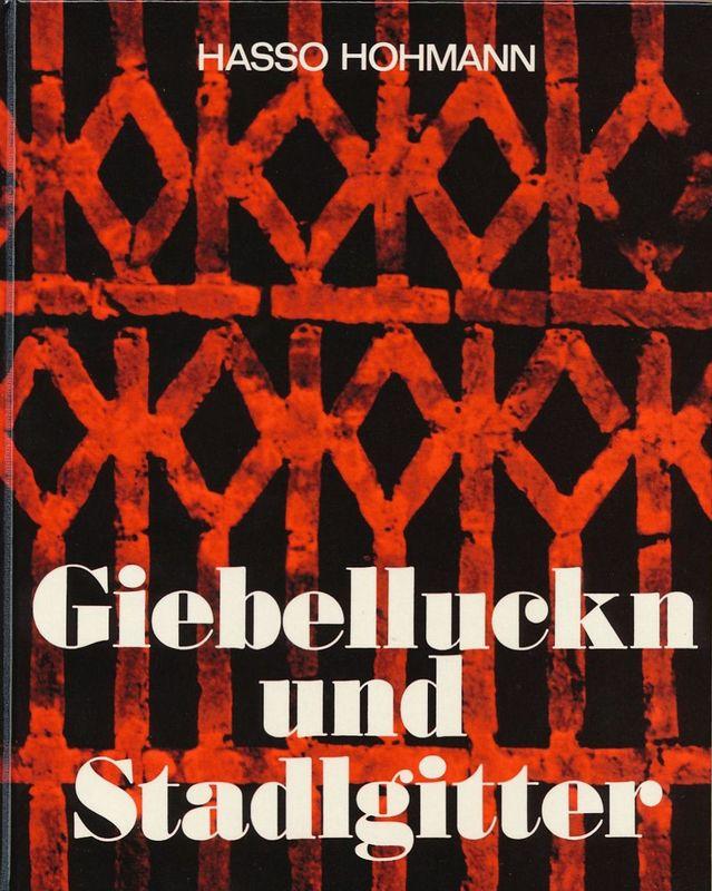 Bucheinband von 'Giebelluckn und Stadlgitter - Kunstvolle Ziegelgitter an Wirtschaftsgebäuden der Steiermark'