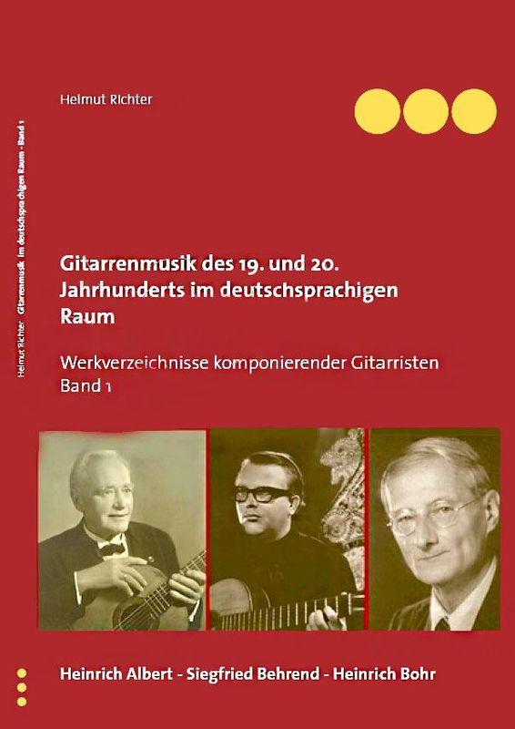 Cover of the book 'Gitarrenmusik des 19. und 20. Jahrhunderts im deutschsprachigen Raum - Werke komponierender Gitarristen, Volume 1'