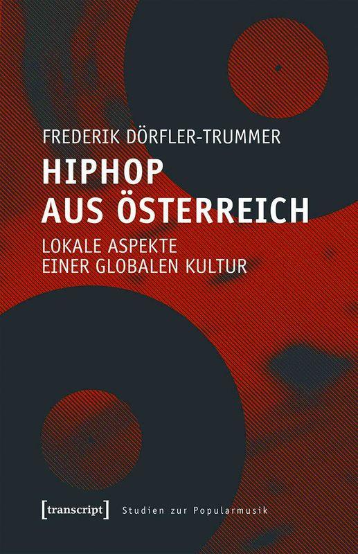Bucheinband von 'Hip Hop aus Österreich - Lokale Aspekte einer globalen Kultur'