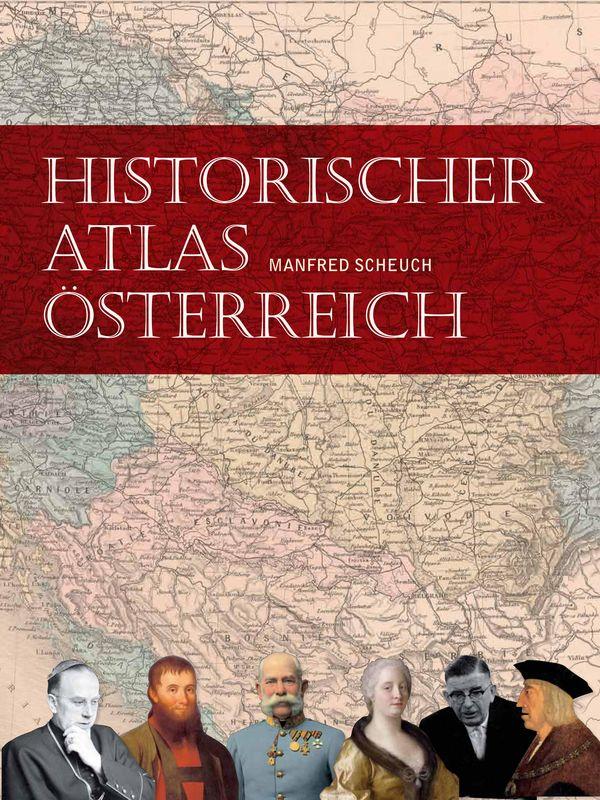 Bucheinband von 'Historischer Atlas Österreich'