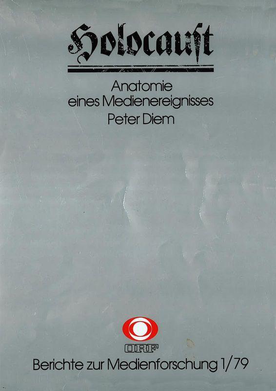 Bucheinband von 'Holocaust - Anatomie eines Medienereignisses - Berichte zur Medienforschung 1/79'
