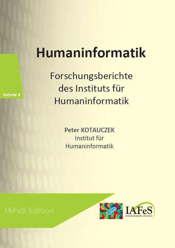 Bucheinband von 'Humaninformatik - Forschungsberichte des Instituts für Humaninformatik'