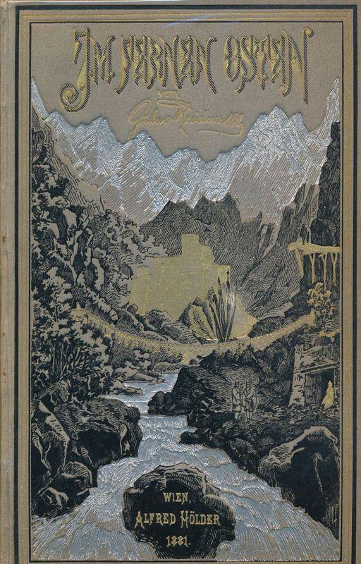 Bucheinband von 'Im fernen Osten - Reisen des Grafen Bela Szechenyi in Indien, Japan, China, Tibet und Birma in den Jahren 1877 - 1880'