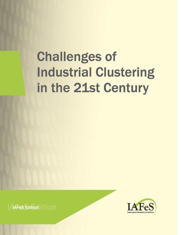 Bucheinband von 'Challenges of Industrial Clustering in the 21st Century, Band 1'