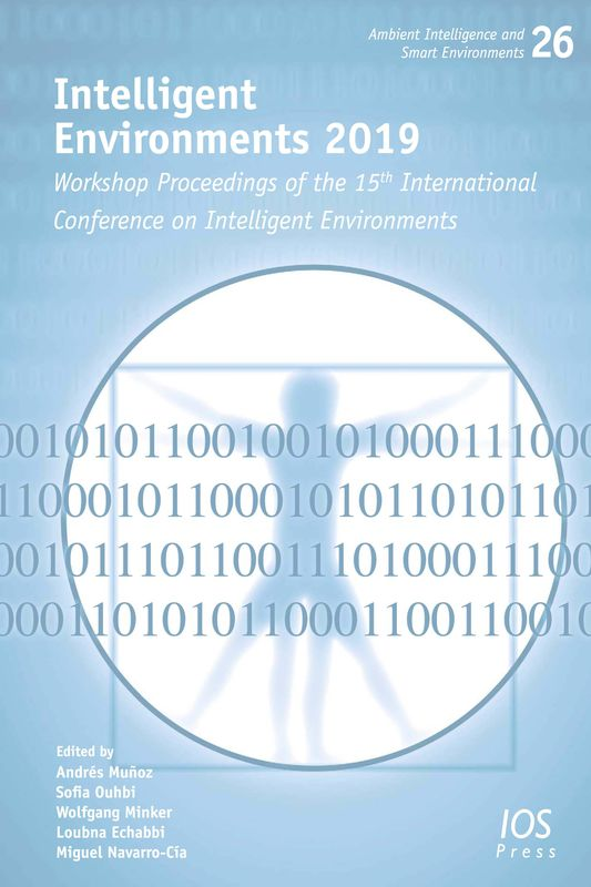 Cover of the book 'Intelligent Environments 2019 - Workshop Proceedings of the 15th International Conference on Intelligent Environments'