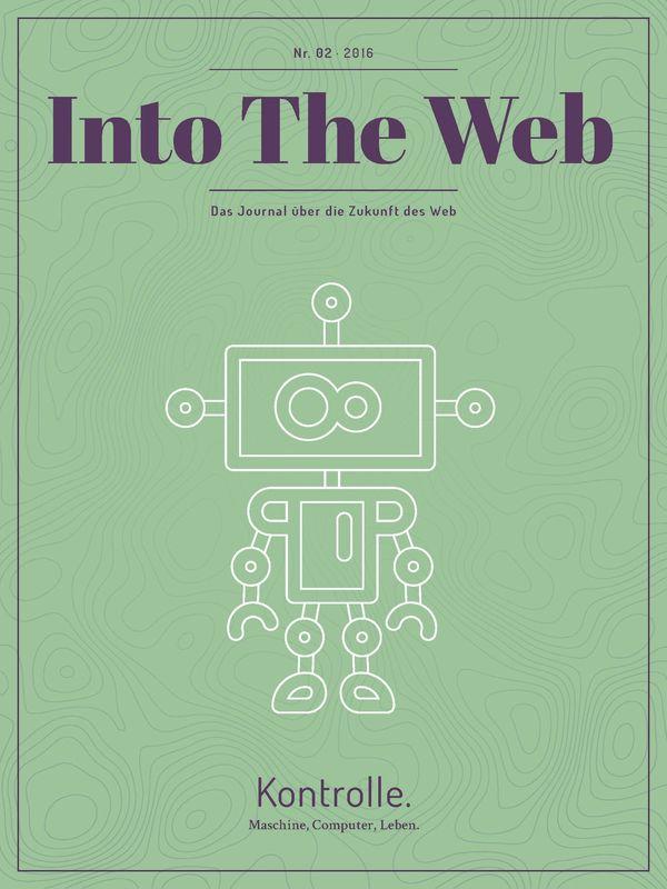 Bucheinband von 'Into The Web - Das Journal über die Zukunft des Web, Band 2'