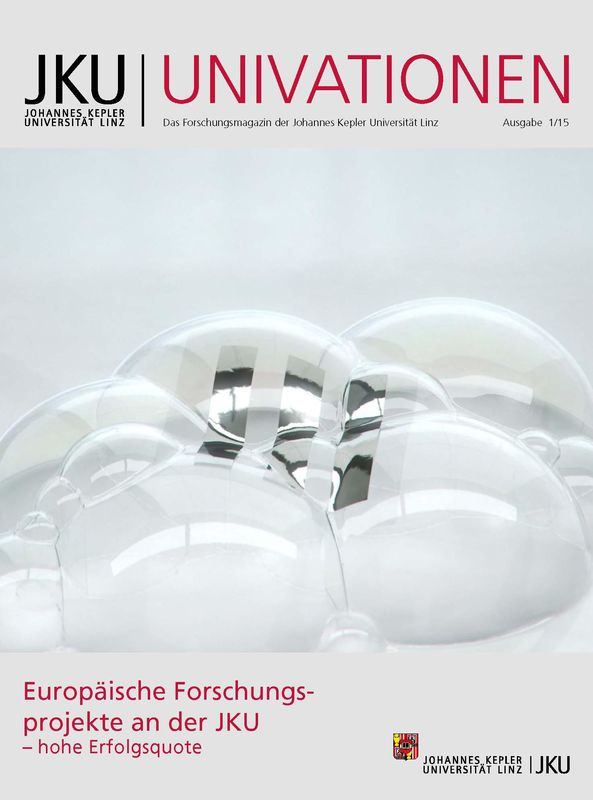 Cover of the book 'JKU Univationen - Das Forschungsmagazin der Johannes Kepler Universität Linz, Volume 1/15'