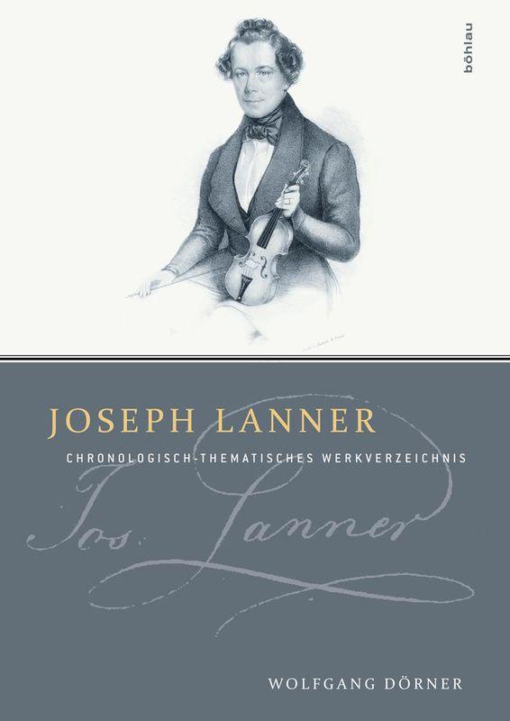 Bucheinband von 'Joseph Lanner - Chronologisch-thematisches Werkverzeichnis'