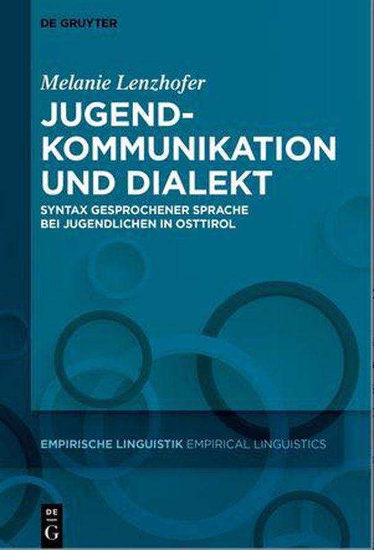 Bucheinband von 'Jugendkommunikation und Dialekt - Syntax gesprochener Sprache bei Jugendlichen in Osttirol'