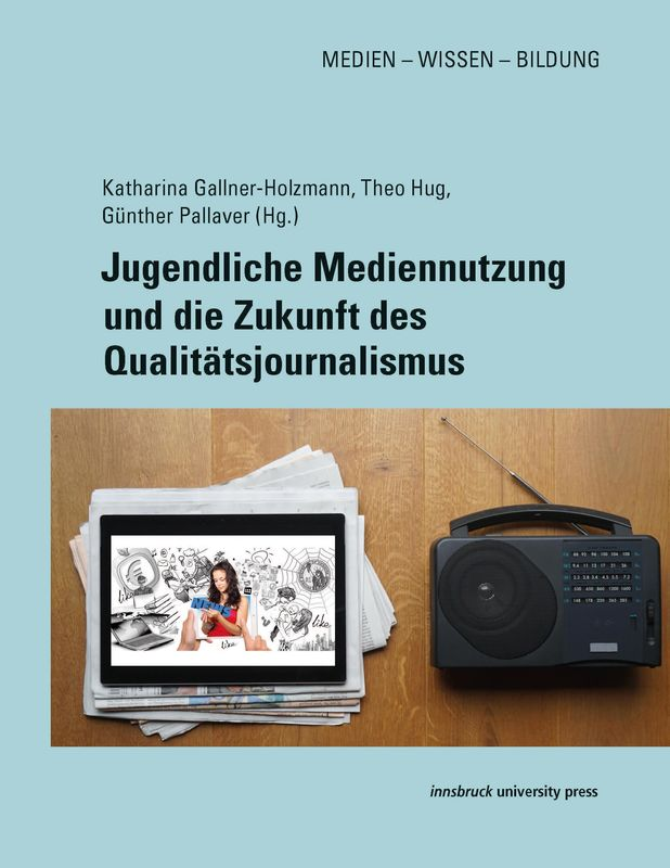 Cover of the book 'Jugendliche Mediennutzung und die Zukunft des Qualitätsjournalismus'