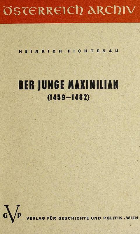 Bucheinband von 'Der junge Maximilian - (1459-1482)'