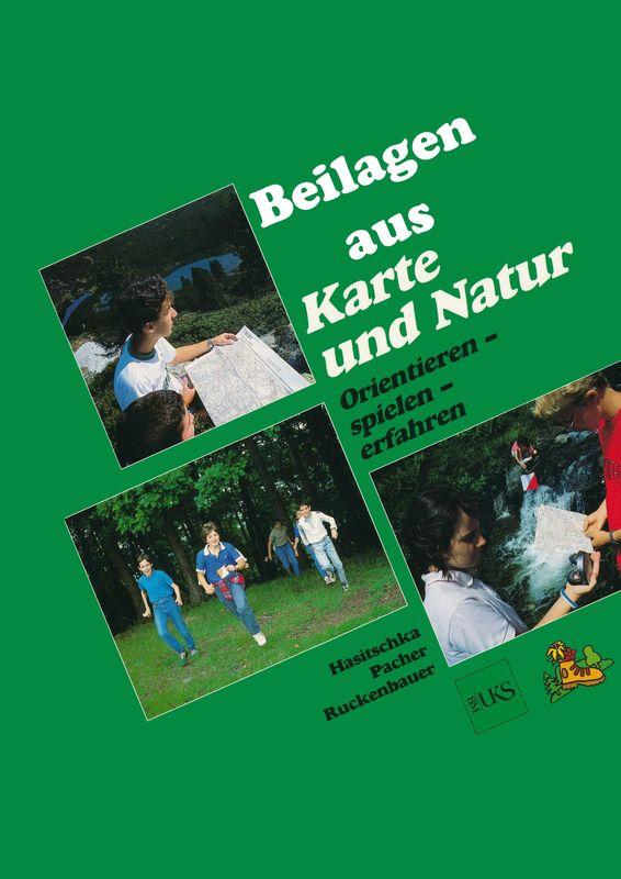Bucheinband von 'Beilagen aus Karte und Natur - Orientieren - spielen - erfahren'
