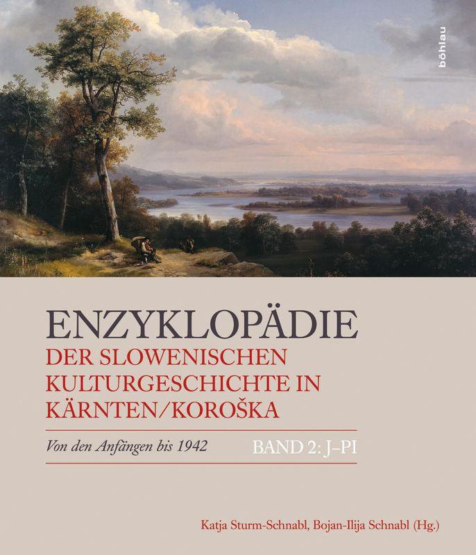 Bucheinband von 'Enzyklopädie der slowenischen Kulturgeschichte in Kärnten/Koroška - Von den Anfängen bis 1942, Band 2 : J – Pl'
