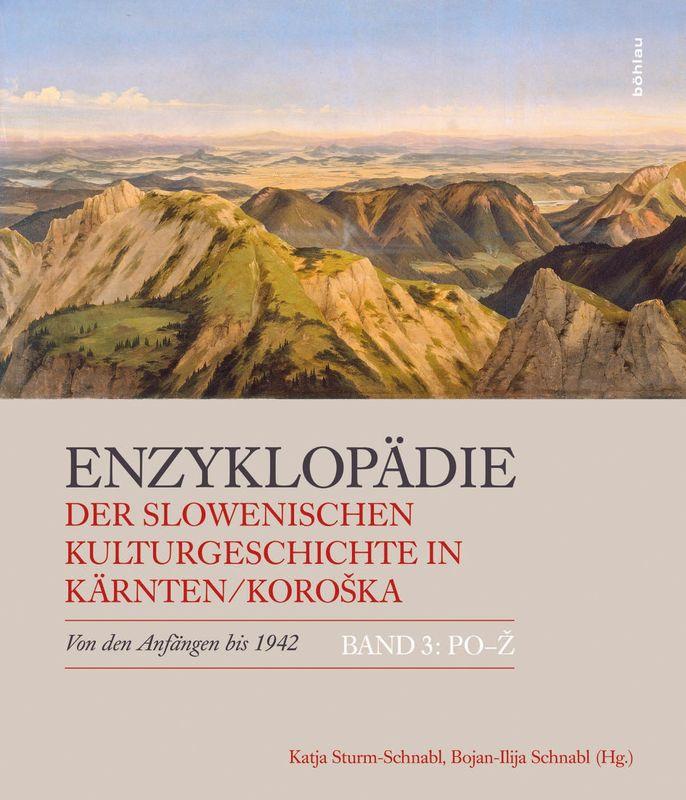 Bucheinband von 'Enzyklopädie der slowenischen Kulturgeschichte in Kärnten/Koroška - Von den Anfängen bis 1942, Band 3 : PO - Ž'