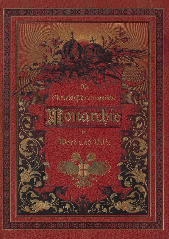 Bucheinband von 'Die österreichisch-ungarische Monarchie in Wort und Bild - Wien und Niederösterreich, 1. Abteilung: Wien, Band 1'