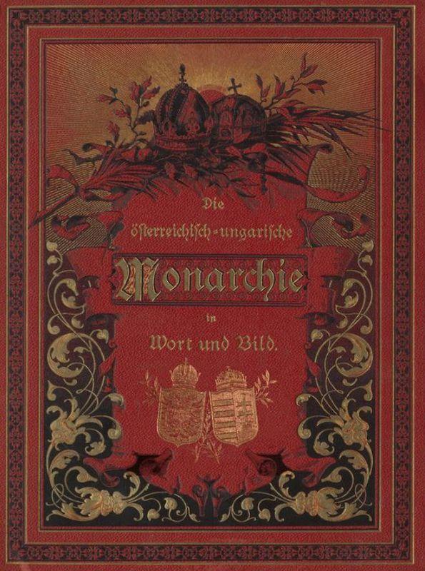 Bucheinband von 'Die österreichisch-ungarische Monarchie in Wort und Bild - Übersichtsband, 1. Abteilung: Naturgeschichtlicher Teil, Band 2'