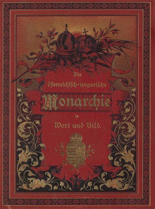 Bucheinband von 'Die österreichisch-ungarische Monarchie in Wort und Bild - Übersichtsband, Ungarn (1), Band 5'