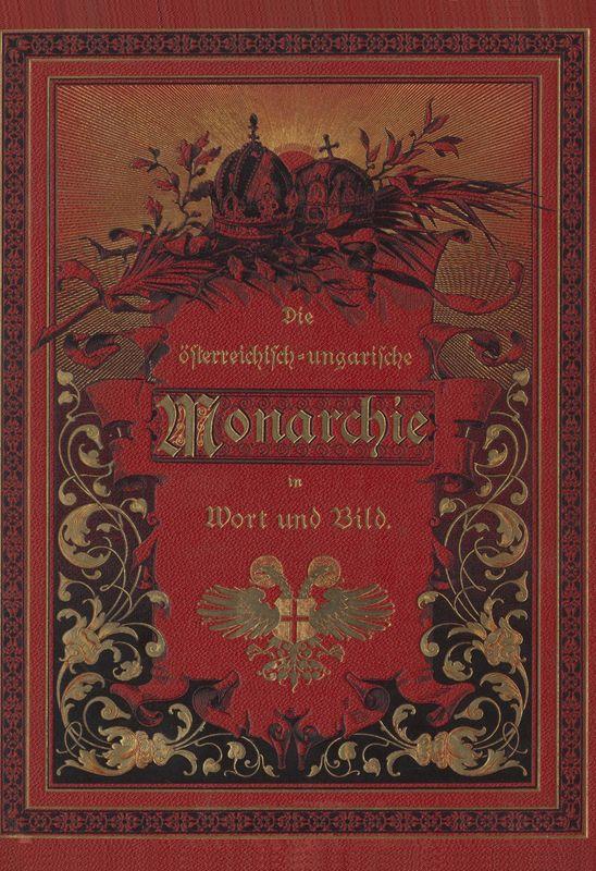 Bucheinband von 'Die österreichisch-ungarische Monarchie in Wort und Bild - Oberösterreich und Salzburg, Band 6'