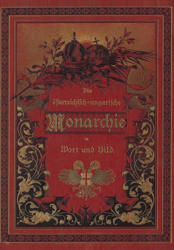 Bucheinband von 'Die österreichisch-ungarische Monarchie in Wort und Bild - Ungarn (4), Band 16'