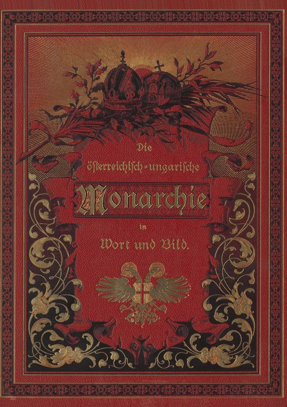 Bucheinband von 'Die österreichisch-ungarische Monarchie in Wort und Bild - Mähren und Schlesien, Band 17'