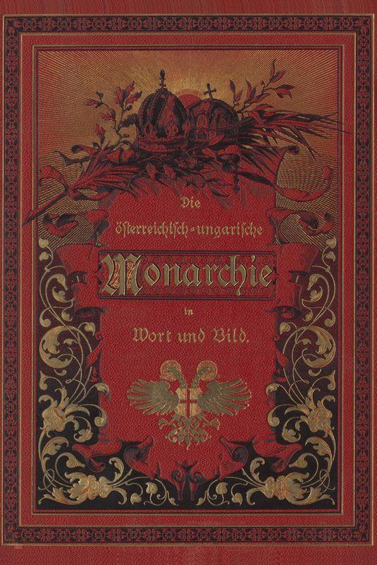 Bucheinband von 'Die österreichisch-ungarische Monarchie in Wort und Bild - Bosnien und Herzegowina, Band 22'