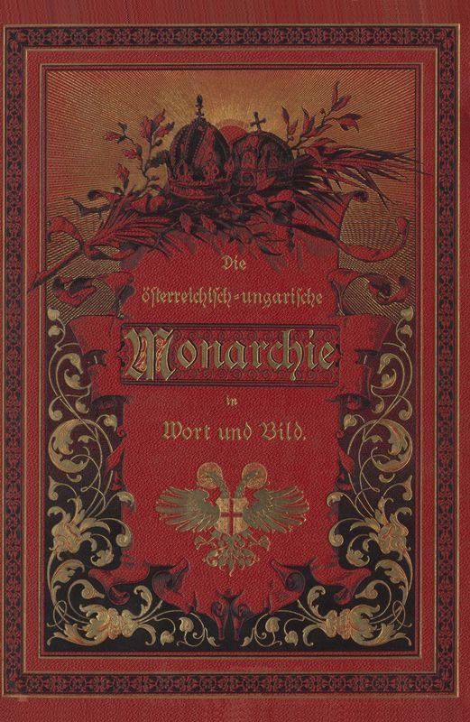 Bucheinband von 'Die österreichisch-ungarische Monarchie in Wort und Bild - Ungarn (7), Band 23'