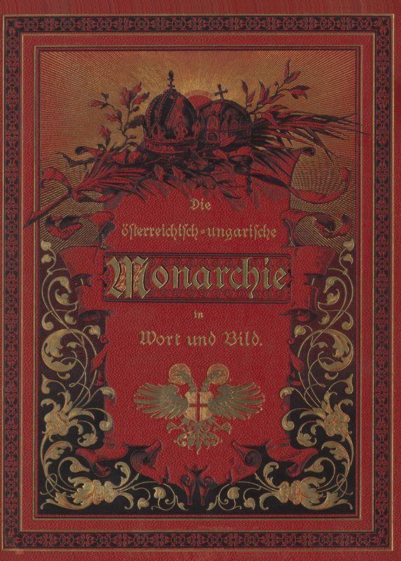 Bucheinband von 'Die österreichisch-ungarische Monarchie in Wort und Bild - Kroatien und Slawonien, Band 24'