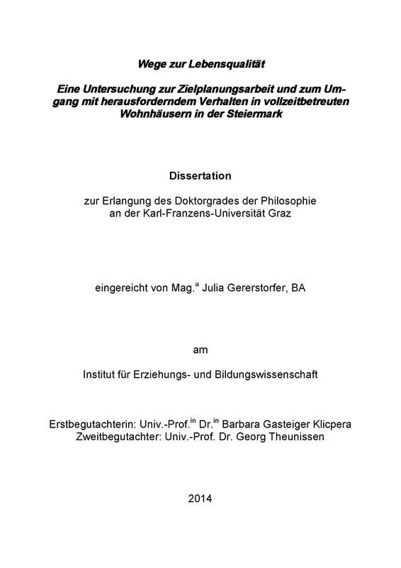 Bucheinband von 'Wege zur Lebensqualität - Eine Untersuchung zur Zielplanungsarbeit und zum Umgang mit herausforderndem Verhalten in vollzeitbetreuten Wohnhäusern in der Steiermark'
