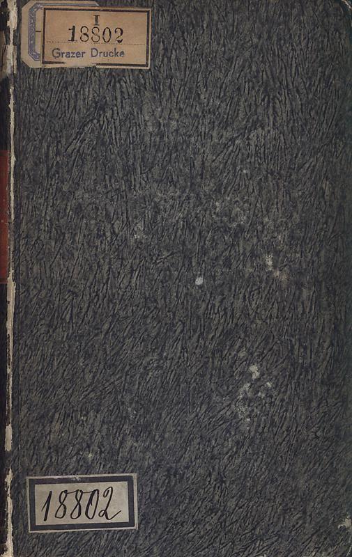 Cover of the book 'Die steiermärkisch-ständische montanistische Lehranstalt Vordernberg - Ein Jahrbuch für den innerösterreichischen Berg- und Hüttenmann - Ihr inneres Streben und Wirken und die derselben zugewandten Unterstütung von außen'