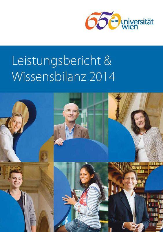 Bucheinband von 'Leistungsbericht & Wissensbilanz 2014 der Universität Wien'