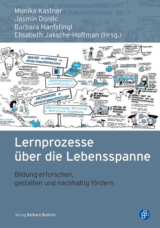 Bucheinband von 'Lernprozesse über die Lebensspanne - Bildung erforschen, gestalten und nachhaltig fördern'