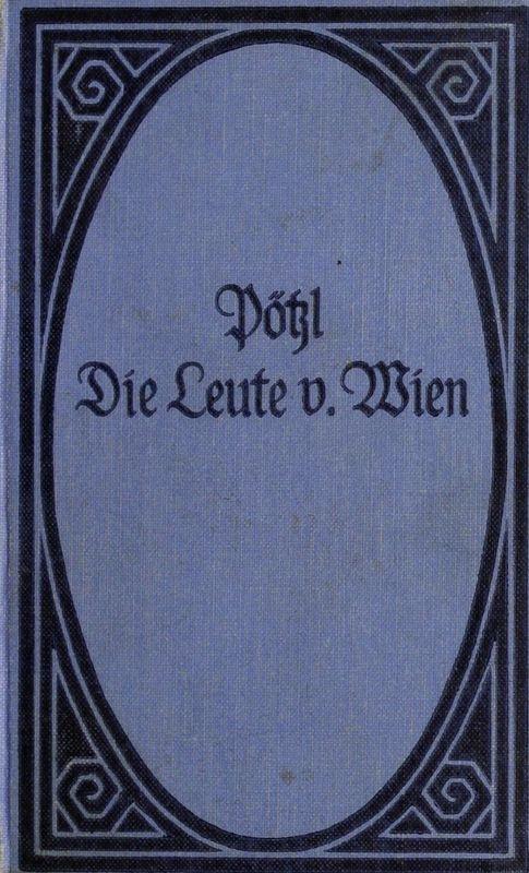 Bucheinband von 'Die Leute von Wien - Neue Folge ausgewählter humoristischer Skizzen'