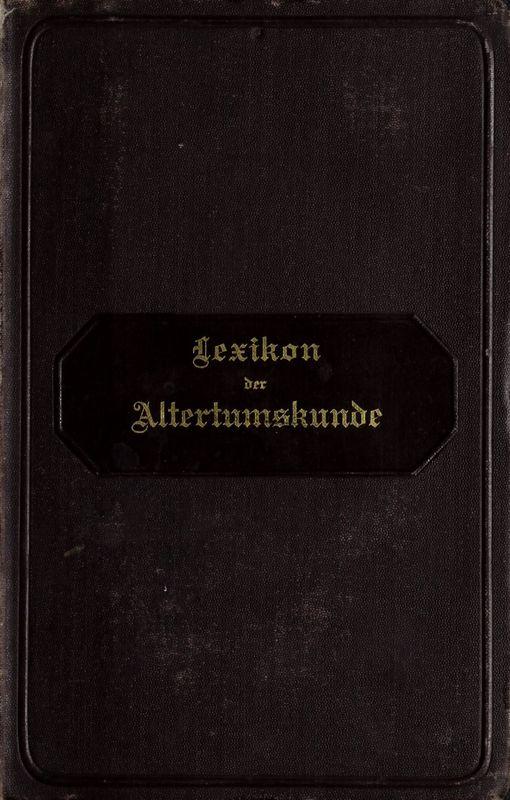 Bucheinband von 'Lexikon der klassichen Altertumskunde - Kulturgeschichte der Griechen und Römer'