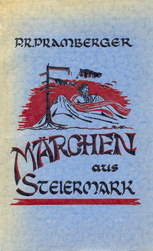 Bucheinband von 'Märchen aus Steiermark'