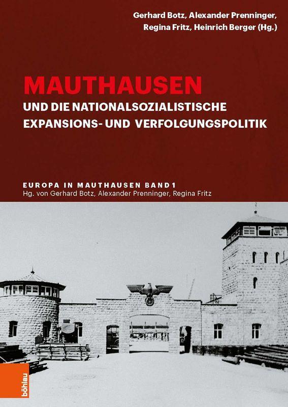 Bucheinband von 'Mauthausen und die nationalsozialistische Expansionsund Verfolgungspolitik, Band 1'