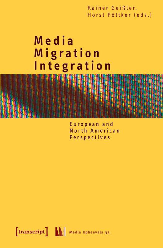 Bucheinband von 'Media – Migration – Integration - European and North American Perspectives'