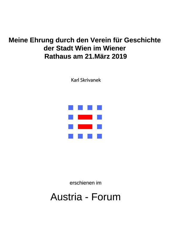 Bucheinband von 'Meine Ehrung durch den Verein für Geschichte der Stadt Wien im Wiener Rathaus am 21.März 2019'