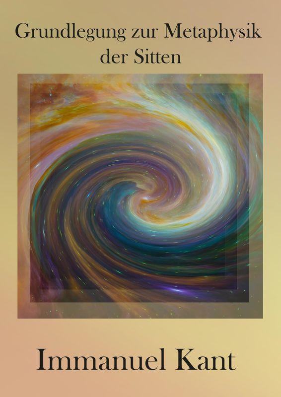Bucheinband von 'Grundlegung zur Metaphysik der Sitten'
