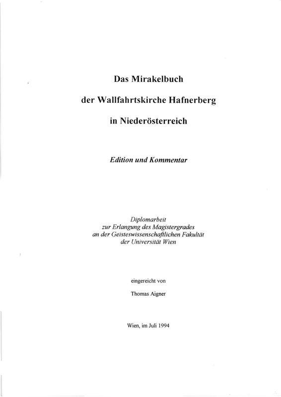 Bucheinband von Das Mirakelbuch der Wallfahrtskirche Hafnerberg in Niederösterreich - Edition und Kommentar