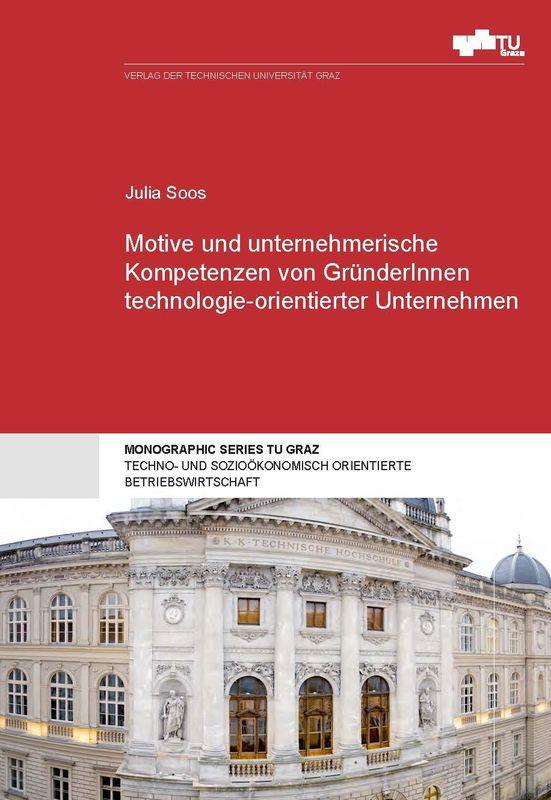 Bucheinband von 'Motive und unternehmerische Kompetenzen von GründerInnen technologie-orientierter Unternehmen'