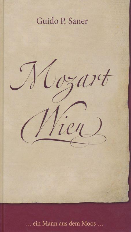 Bucheinband von 'Mozart Wien - Ein Mann aus dem Moos'