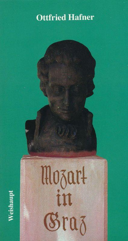 Bucheinband von 'Mozart in Graz - Aspekte zur Begegnung des Komponisten mit der Stadt'